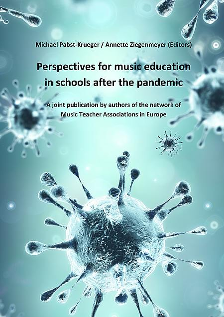 Perspectives for music education in schools after the pandemic