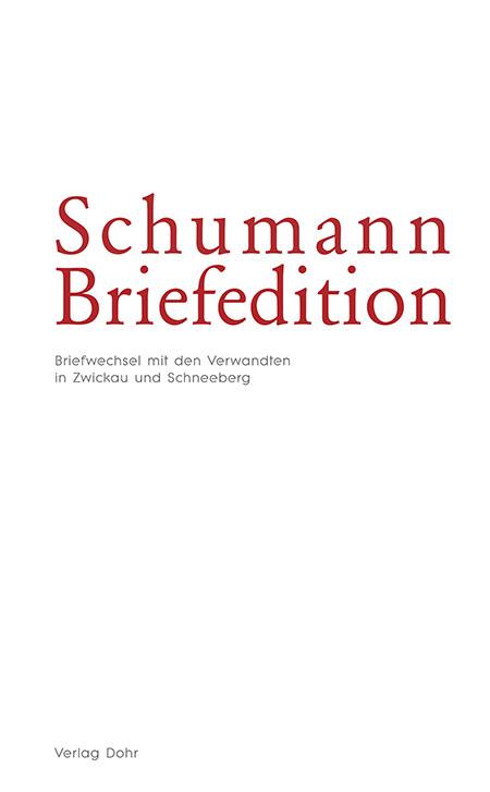 Buchcover Schumann Briefedition/Foto: Dohr-Verlag